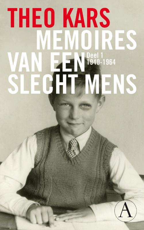 theo-kars-memoires-van-een-slecht-mens-deel-1-1940-1964